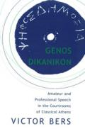 GENOS DIKANIKON: Amateur and Professional Speech in the Courtrooms of Classical Athens book cover photo