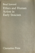 Ethics and Human Action in Early Stoicism book cover photo