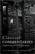 Classical Commentaries: Explorations in a Scholarly Genre book cover photo