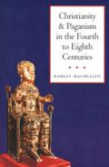 Christianity and Paganism in the Fourth to Eighth Centuries book cover photo