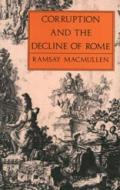 Corruption and the decline of Rome book cover photo